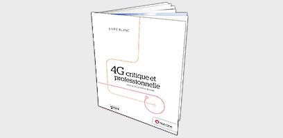 4G critique et professionnelle