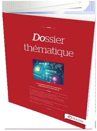 Dossier thématique – Cybersécurité en entreprise
