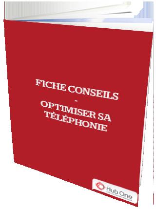 Fiche conseils – Optimiser sa téléphonie