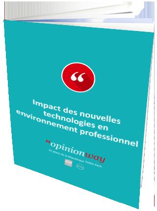 Étude sur l'impact des nouvelles technologies en environnement professionnel