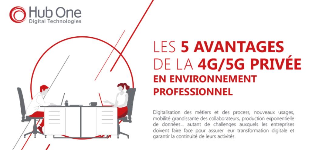 Les 5 avantages de la 4G/5G privée en environnement professionnel