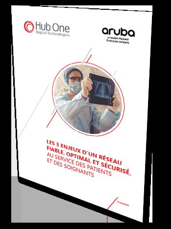 Les 3 enjeux d'un réseau fiable, optimal et sécurisé, au service des patients et des soignants